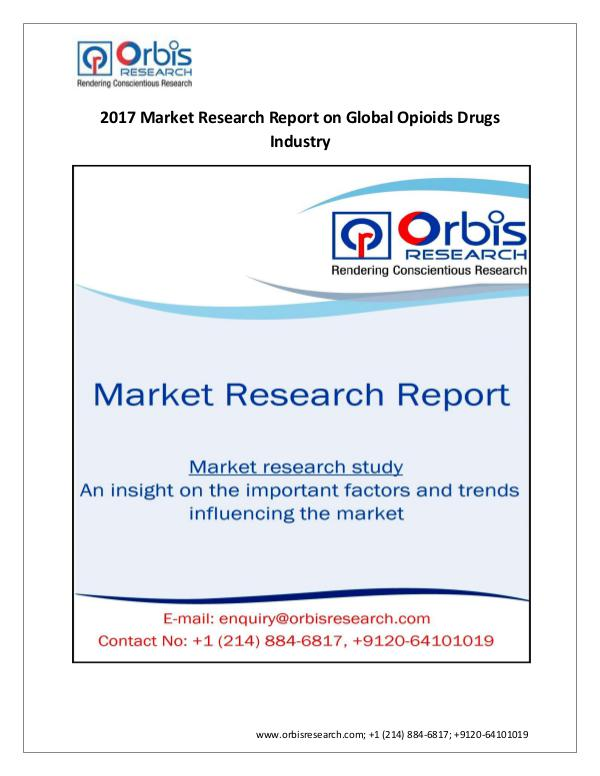 pharmaceutical Market Research Report Forecast and Trend Analysis on Global Opioids Drug