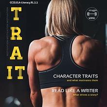 CCSS.ELA-Literacy.RL.3.3 Character Traits & Motivations