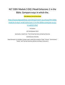 HLT 310V Module 3 DQ 1 Read Colossians 1 in the Bible. Compare ways i