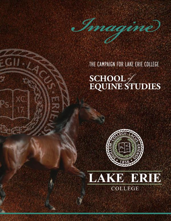 Imagine: The Campaign for Lake Erie College School of Equine Studies 2018 02 20 EQ Arena Case Statement Pages