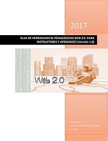 GUIA DE HERRAMIENTAS PEDAGOGICAS WEB 2.0. Instructores y aprendices