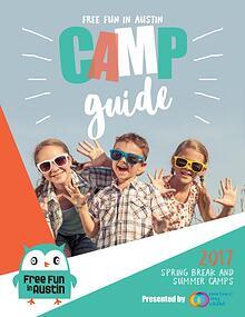 Free Fun In Austin 2017 Camp Guide