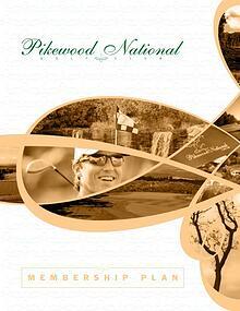 Pikewood National Golf Club Membership Plan
