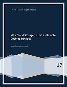 Why Cloud Storage to Use As Remote Desktop Backup?