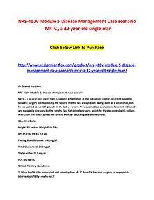 NRS-410V Module 5 Disease Management Case scenario - Mr. C., a 32-yea