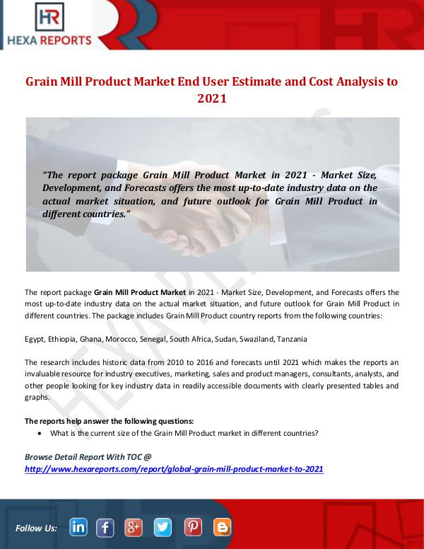 Hexa Reports Industry Grain Mill Product Market