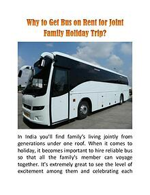 Why to Get Bus on Rent for Joint Family Holiday Trip?