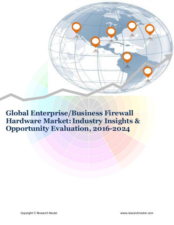 ICT & Electronics Global Enterprise Firewall Hardware Market (2016-2