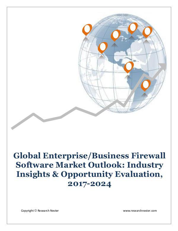 ICT & Electronics Enterprise Business Firewall Software Market