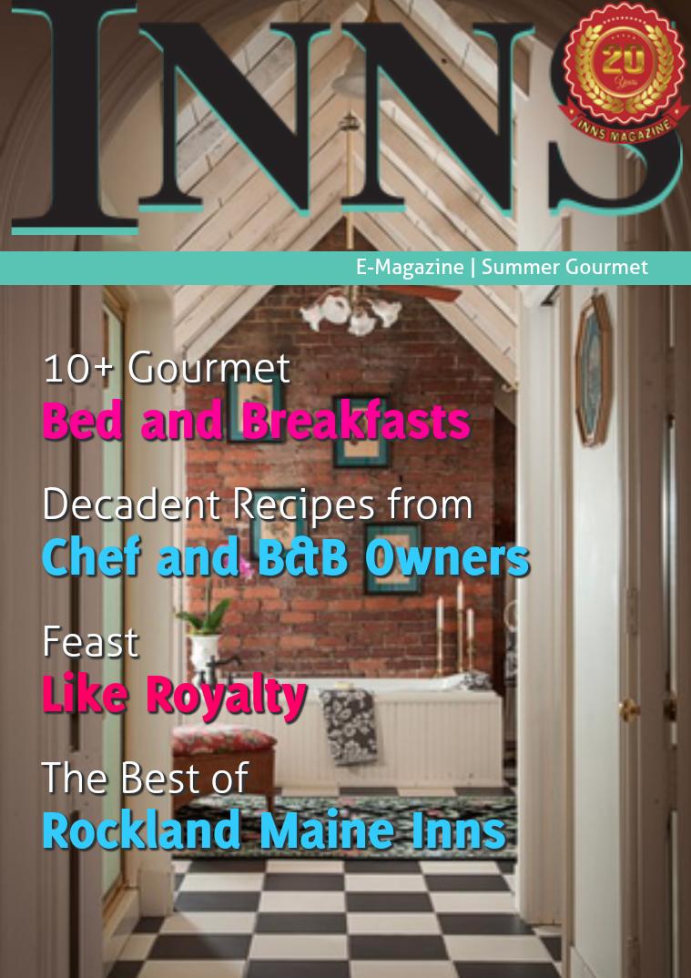 Inns Magazine Issue 2 Vol. 20 Summer Gourmet 2016