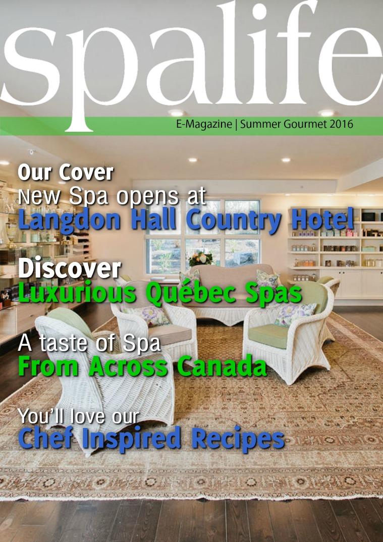 Spa Life E-Magazine Issue 2 Vol. 16 Summer 2016