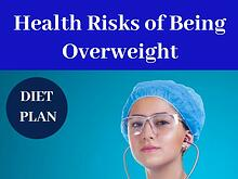 Health Risks of Being Overweight & Obesity | How to lose weight fast