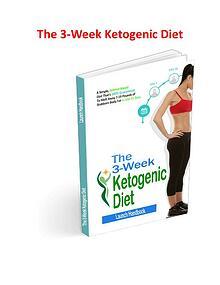 The 3 Week Ketogenic Diet PDF, eBook Free Download