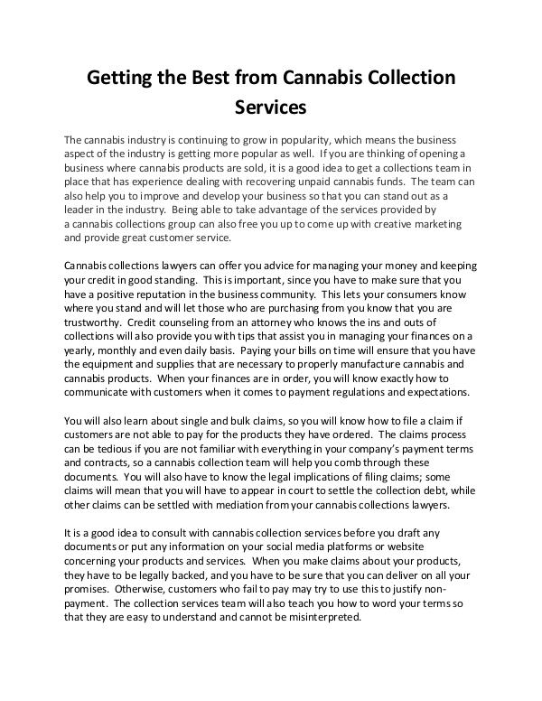 All interesting article to read Getting the Best from Cannabis Collection Services