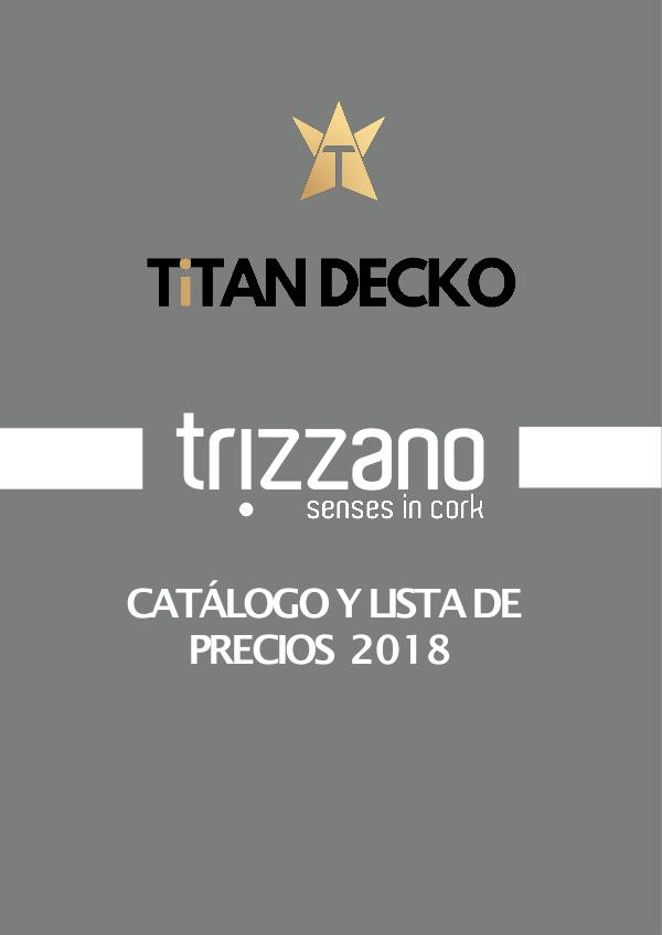 CATÁLOGO Y LISTA DE PRECIOS - TRIZZANO - DETAL 2018 TRIZZANO - REVESTIMIENTO DECORATIVO -  CATÁLOGO Y