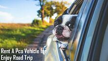 Rent A Pco Vehicle for Enjoy Road Trip