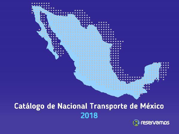 Catálogo de Transporte de México 2018 Norte del País Catálogo de Transporte del Centro GVA
