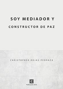 SOY MEDIADOR Y CONSTRUCTOR DE PAZ