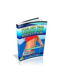 Your New Years Weight Loss Resolution™ by JayKay Bak PDF EBook