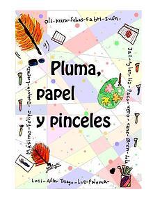 PLUMA, PAPEL Y PINCELES