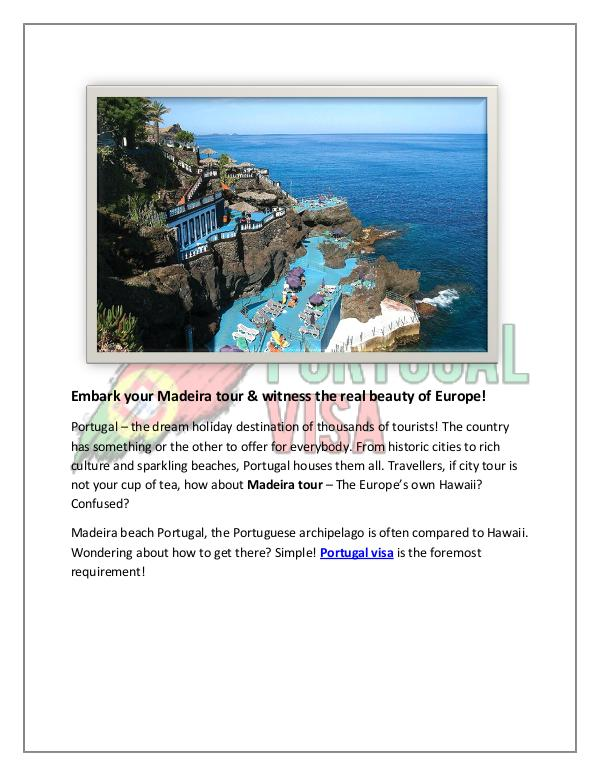 Embark your Madeira tour & witness the real beauty of Europe! Madeira tour