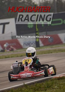 Hugh Barter Racing - Rotax World Final Diary