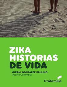 Historias de vida ZIKA