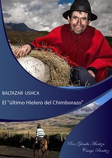 BALTA ZAR USHCA EL ULTIMO HIELERO DEL CHIMBORAZO