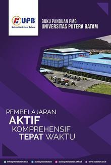 Majalah Panduan Penerimaan Mahasiswa Baru Universitas Putera Batam