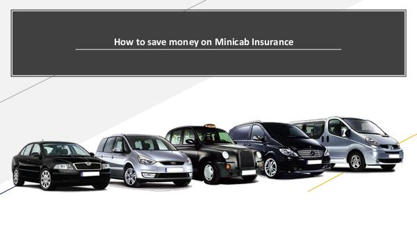 Why there is a need for a Taxi Insurance Policy? How to save money on Minicab Insurance