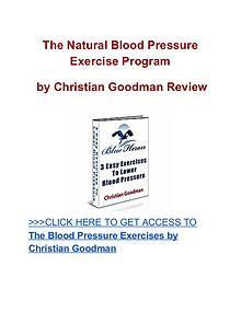 Natural Blood Pressure Exercise Program Christian Goodman review