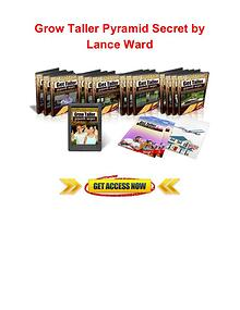 Grow taller pyramid secret Lance Ward