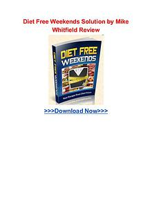 Diet Free Weekends Solution Mike Whitfield review