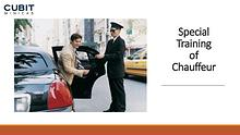 Special Training of Chauffeur