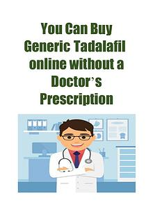 You Can Buy GenericTadalafilonline without a Doctor's Prescription