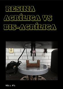 Resinas acrílicas vs bis-acrílicas