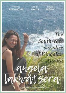 Angela Lakwatsera goes to Dingalan, Aurora
