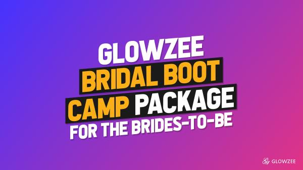 Bridal Boot Camp Package GlowZee - Bridal Boot Camp Package For The Brides