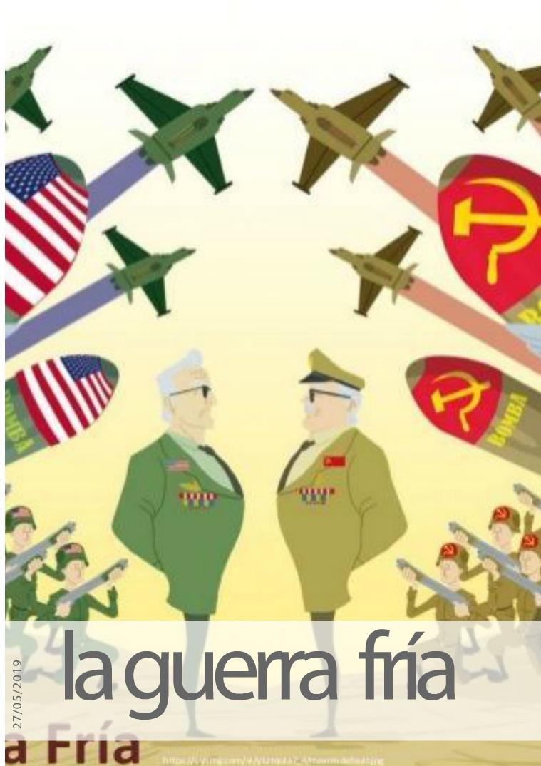 LA GUERRA FRIA la guerra fria