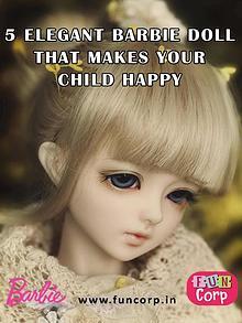 5 Elegant Barbie Doll That Makes Your Child Happy