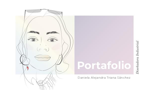 Portafolio Diseñadora Industrial Daniela Alejandra Triana Sánchez Portafolio_2019_Daniela_Triana_compressed