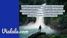Vialala.com, le voyage sur mesure entre particuliers