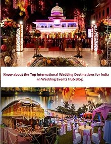 Know about the Top International Wedding Destinations for India in We