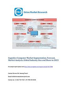 Cognitive Computer Market Segmentation, Forecast, Market Analysis.