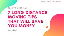 7 LONG-DISTANCE MOVING TIPS THAT WILL SAVE YOU MONEY