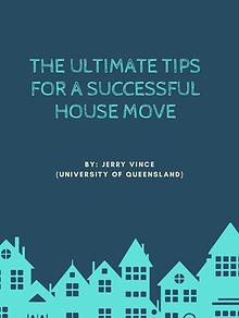 The Ultimate Tips for a Successful House Move