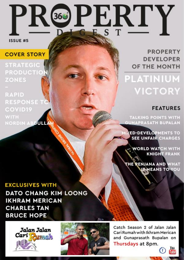 Property360Digest E-MAGAZINE Issue#5