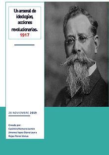 1917. Un arsenal de ideologías, acciones revolucionarias.