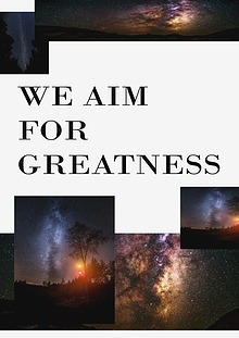 we aim for greatness