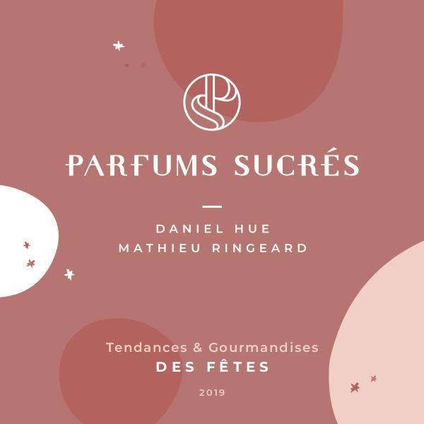 Parfums Sucrés - Noël 2019